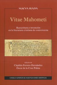 VITAE MAHOMETI.. REESCRITURA E INVENCIÓN EN LA LITERATURA CRISTIANA DE CONTROVERSIA