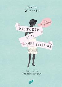 LA VERGONZOSA HISTORIA DE LA ROPA INTERIOR.