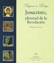 JESUCRISTO, PLENITUD DE LA REVELACION