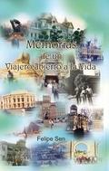 MEMORIAS DE UN VIAJERO ABIERTO A LA VIDA