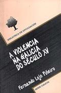 A VIOLENCIA NA GALICIA DO SÉCULO XV