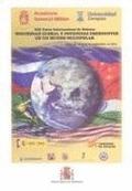 SEGURIDAD GLOBAL Y POTENCIAS EMERGENTES EN UN MUNDO MULTIPOLAR : XIX CURSO INTERNACIONAL DE DEF