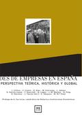 REDES DE EMPRESAS EN ESPAÑA: UNA PERSPECTIVA TEÓRICA, HISTÓRICA Y GLOB