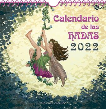 2022 CALENDARIO DE LAS HADAS.