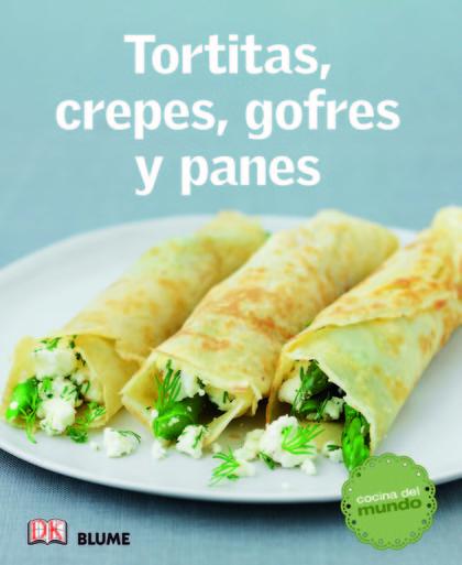 TORTITAS, CREPES, GOFRES Y PANES