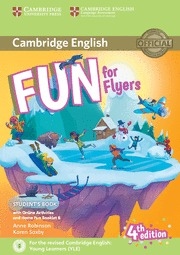 FUN FOR STARTERS FLYERS (4 EDITION) STUDENT´S BOOK WITH HOME FUN BOOKLET AND ONL