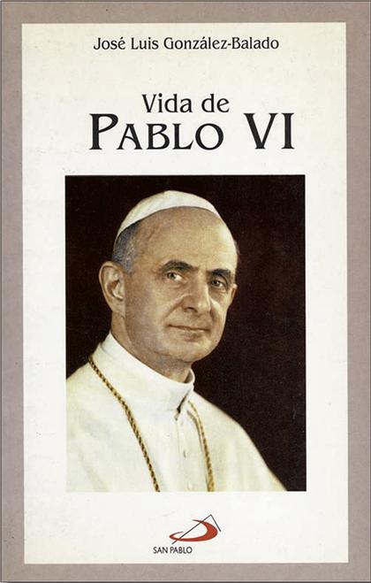 VIDA DE PABLO VI