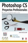 Photoshop CS. Proyectos Profesionales