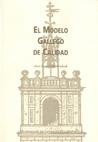 EL MODELO GALLEGO DE CALIDAD