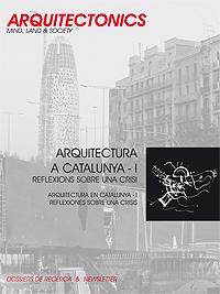ARQUITECTURA A CATALUNYA I: REFLEXIONS SOBRE UNA CRISI
