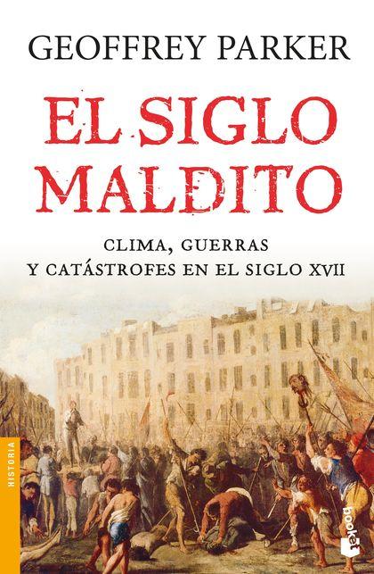EL SIGLO MALDITO.
