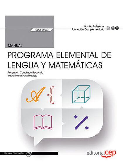 MANUAL PROGRAMA ELEMENTAL DE LENGUA Y MATEMATICAS.