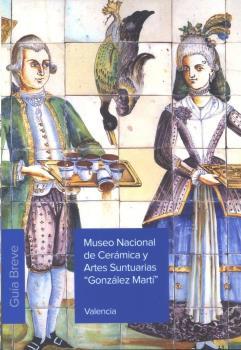 MUSEO NACIONAL DE CERÁMICA Y ARTES SUNTUARIAS ´GONZÁLEZ MARTÍ´.