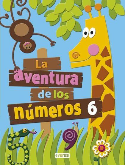 PROYECTO LA AVENTURA DE LOS NÚMEROS, EDUCACIÓN INFANTIL. CUADERNO 6