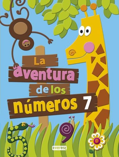 PROYECTO LA AVENTURA DE LOS NÚMEROS, EDUCACIÓN INFANTIL. CUADERNO 7