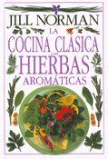 LA COCINA CLASICA CON HIERBAS AROMATICAS