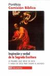 INSPIRACIÓN Y VERDAD DE LA SAGRADA ESCRITURA : LA PALABRA QUE VIENE DE DIOS Y HABLA DE DIOS PAR