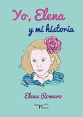 YO, ELENA Y MI HISTORIA.