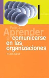 APRENDER A COMUNICARSE EN LAS ORGANIZACIONES