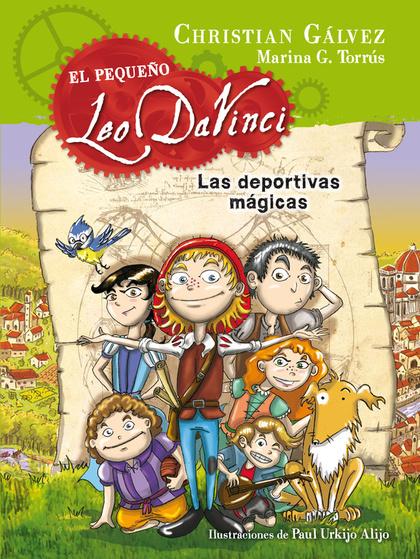 LAS DEPORTIVAS MÁGICAS (EL PEQUEÑO LEO DA VINCI 1).