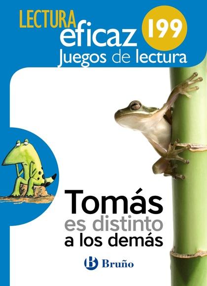 TOMÁS ES DISTINTO A LOS DEMÁS JUEGO DE LECTURA. 199
