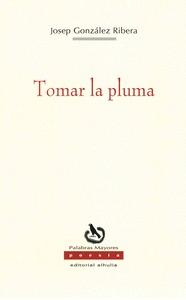 TOMAR LA PLUMA
