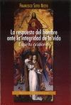 LA RESPUESTA DEL HOMBRE ANTE LA INTEGRIDAD DE LA VIDA : ESPÍRITU CRISTIANO