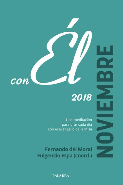 NOVIEMBRE 2018,CON EL