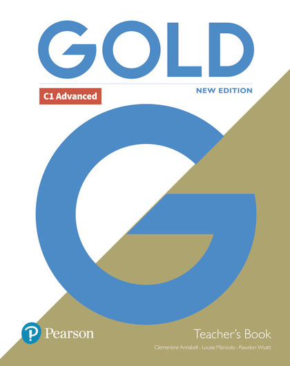 GOLD C1 ADVANCED NEW EDITION TEACHER´S BOOK WITH PORTAL ACCESS AND TEACHER´S RES