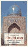LUCES DEL ISLAM: INSTITUCIONES, ARTE Y ESPIRITUALIDAD EN LA CIUDAD MUS