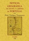 NOTICIA GEOGRÁFICA DEL REYNO Y CAMINOS DE PORTUGAL