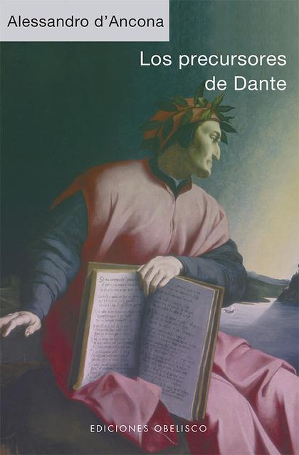 LOS PRECURSORES DE DANTE.
