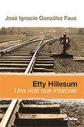 ETTY HILLESUM : UNA VIDA QUE INTERPELA
