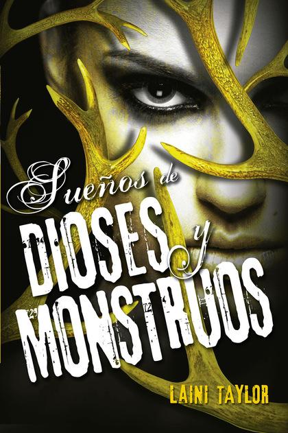 HIJA DE HUMO Y HUESO 3. SUEÑOS DE DIOSES Y MONSTRUOS