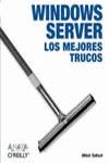 WINDOWS SERVER. LOS MEJORES TRUCOS