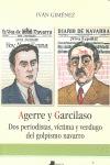AGERRE Y GARCILASO : DOS PERIODISTAS, VÍCTIMA Y VERDUGO DEL GOLPISMO NAVARRO