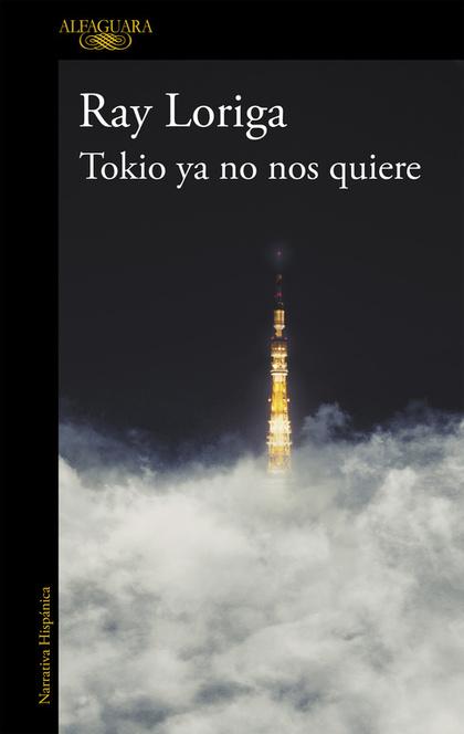 TOKIO YA NO NOS QUIERE (2014).