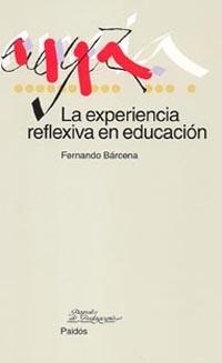 LA EXPERIENCIA REFLEXIVA EN EDUCACIÓN