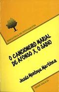 O CANCIONEIRO MARIAL DE ALFONSO X, O SABIO