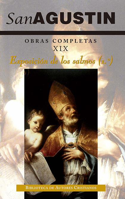 OBRAS COMPLETAS 19 EXPOSICION DE LOS SALMOS (1º) 2/E.