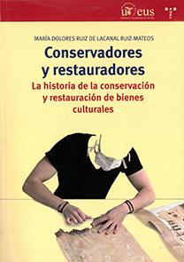 CONSERVADORES Y RESTAURADORES.