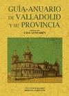 GUÍA-ANUARIO DE VALLADOLID Y SU PROVINCIA