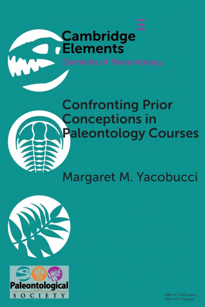 CONFRONTING PRIOR CONCEPTIONS IN PALEONTOLOGY COURSES