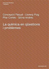 LA QUÍMICA EN QÜESTIONS I PROBLEMES