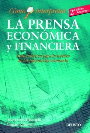 CÓMO INTERPRETAR LA PRENSA ECONÓMICA Y FINANCIERA: GUÍA PRÁCTICA PARA