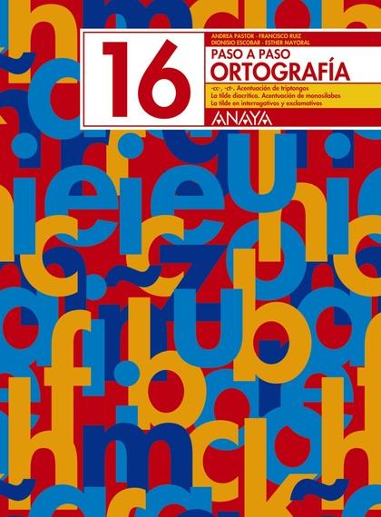 ORTOGRAFÍA 16, EDUCACIÓN PRIMARIA