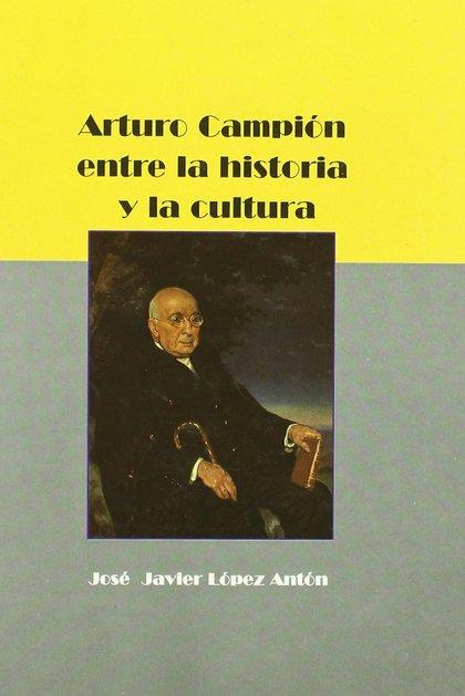 ARTURO CAMPIÓN ENTRE LA HISTORIA Y LA CULTURA.