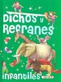 DICHOS Y REFRANES INFANTILES.