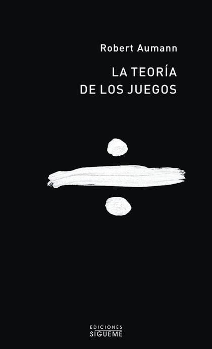 LA TEORÍA DE LOS JUEGOS