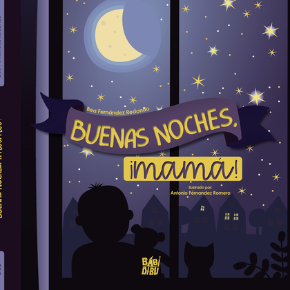 ¡BUENAS NOCHES, MAMÁ!.